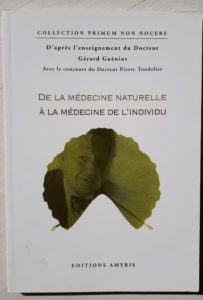 Livre de la médecine naturelle à la médecine de l'individu