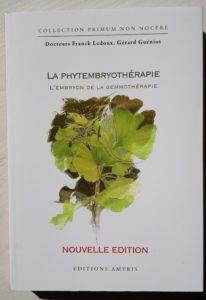 Livre Phytembriothérapie: l'embryon de la gemmothérapie