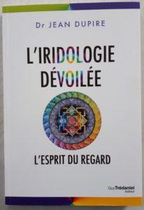 Read more about the article Livre l'iridologie dévoilée, l'esprit du regard
