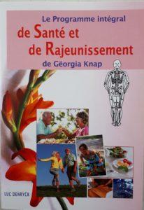 Livre Le programme intégral de santé et de rajeunissement de Georgia Knap