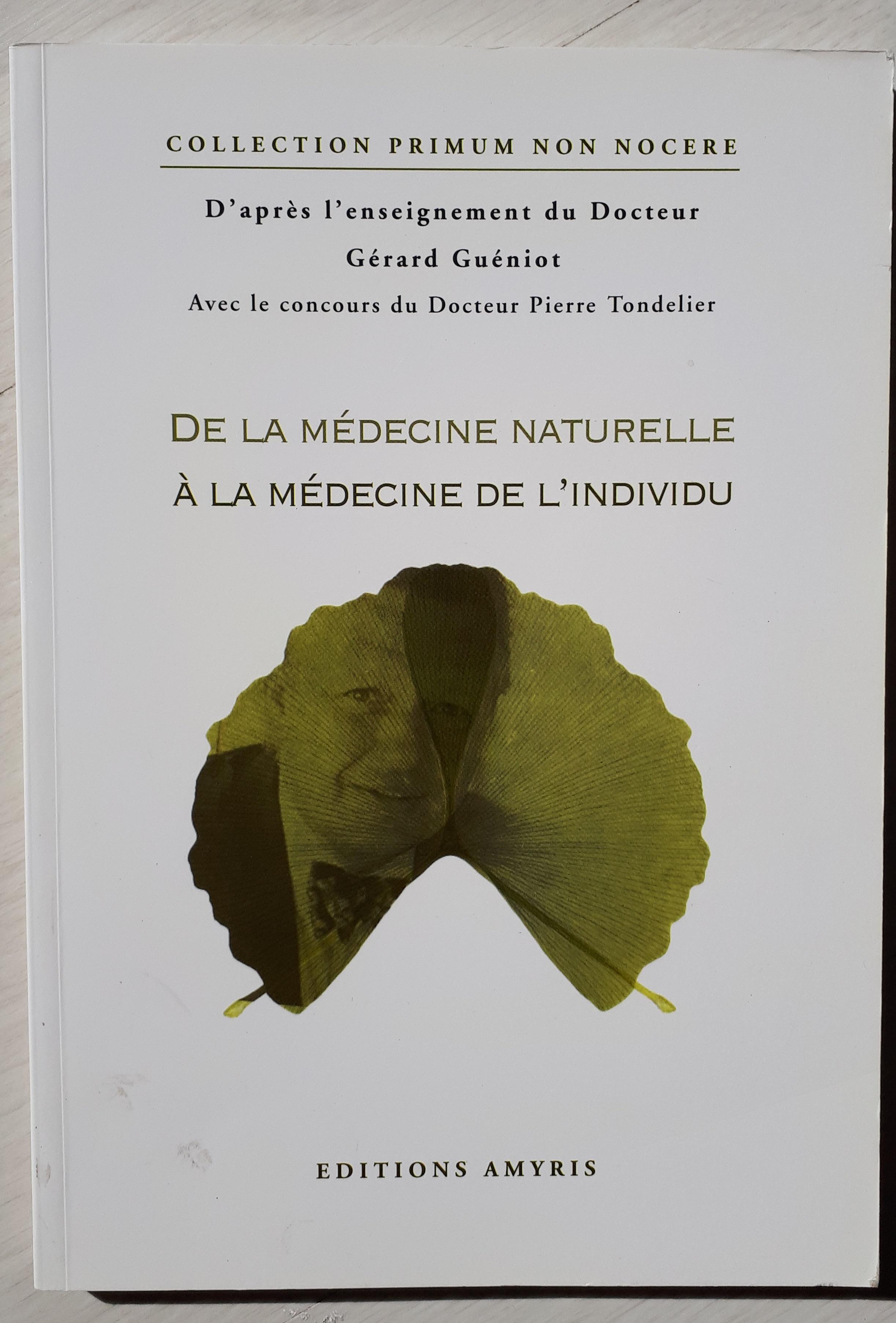Read more about the article Livre de la médecine naturelle à la médecine de l'individu