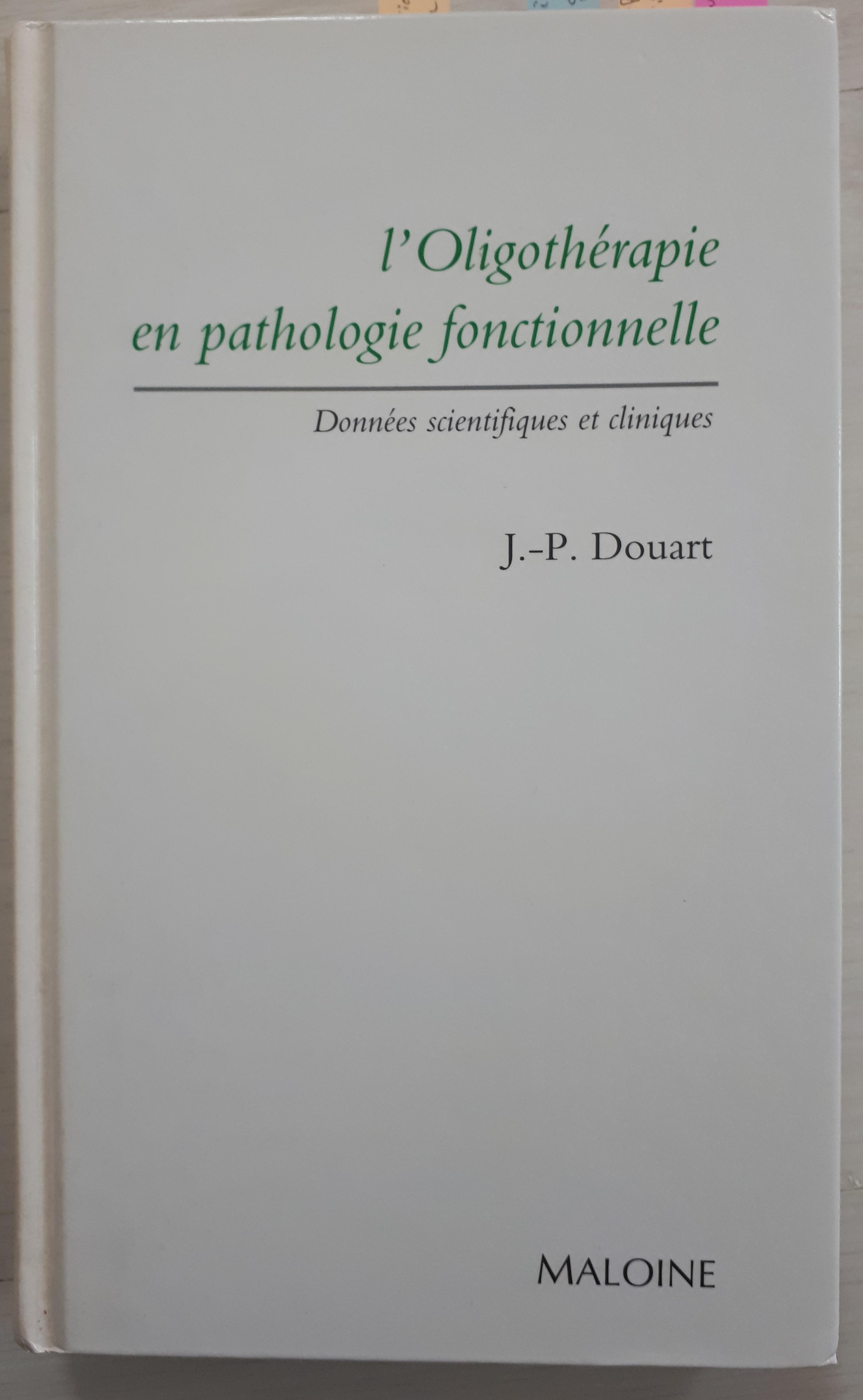 Read more about the article Livre l'Oligothérapie en pathologie fonctionnelle : données scientifiques et cliniques