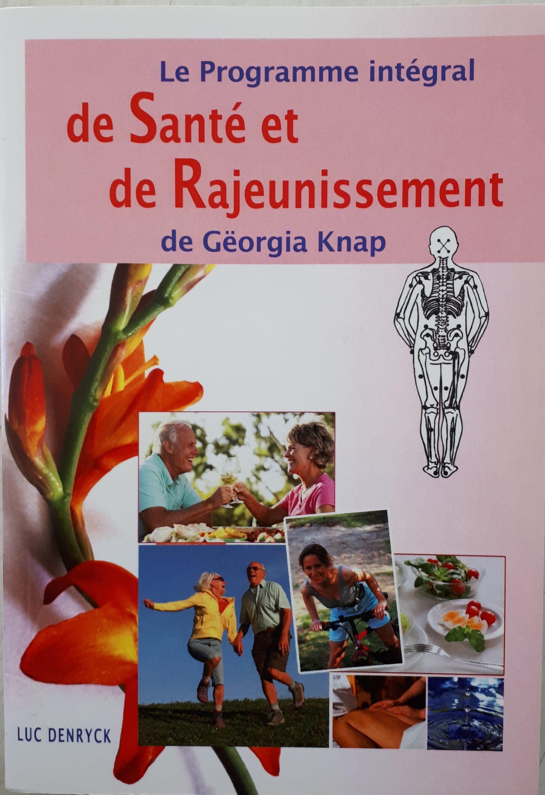 Read more about the article Livre Le programme intégral de santé et de rajeunissement de Georgia Knap
