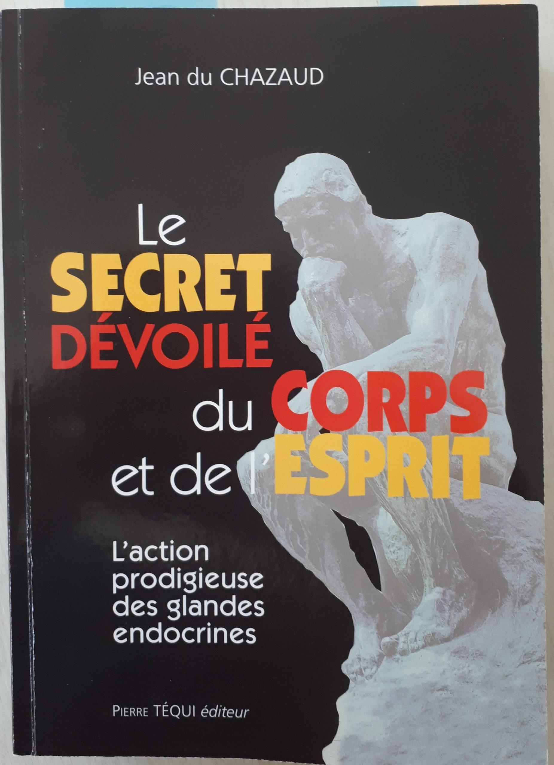 Read more about the article Livre le secret dévoilé du corps et de l'esprit